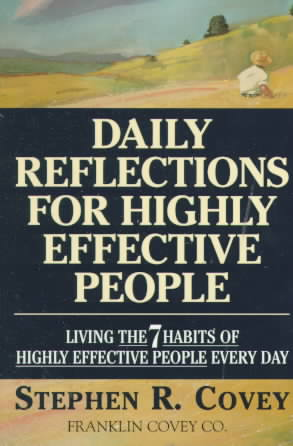 Daily Reflections for Highly Effective People By Covey, Stephen R.