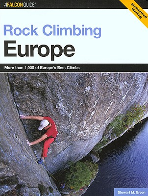 Rock Climbing Europe By Green, Stewart M.